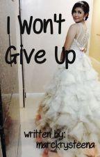 I Won't Give Up (One Shot) by msbealatte