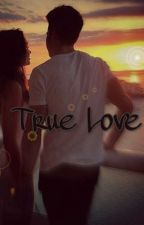 True Love by xoXMichelleXoxo