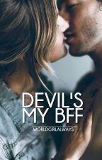 Devil's My BFF #NanoWriMo2017 by worldgirlalways