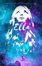 Ella.  by sweetsugardrops99