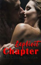 EXPLICIT Chapter by miadimar