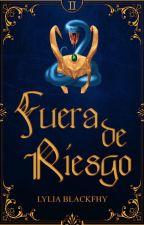 FUERA DE RIESGO © | Loki y Tu | Libro #2 de FDP [+18] by VampiresaMacabra