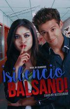 1| ¡Silencio Balsano! by BearRugge