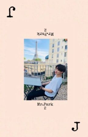 Mr.Park 2| p.jm (PAUSE) by Jiminie-CYT