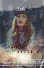 Una hipster en Geordie Shore by MakeItCount129