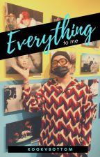Everything to me «VKook +18» OS by KOOKVBOTTOM