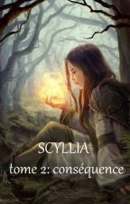 Scyllia Tome 2: Conséquence by sirfalas