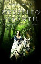 La Mezzelfo di Ekanth by Idril_Engwar