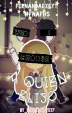 """""""Who I Choose"""" Freddy x Joy x Fred by FernandaExEYT"""