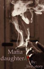 Mafia daughter by W_HoAm_I