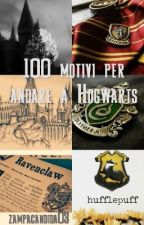 100 motivi per andare a Hogwarts by zampacandida03