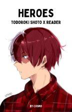 heroes {todoroki shouto x reader} by alyssiaswriting