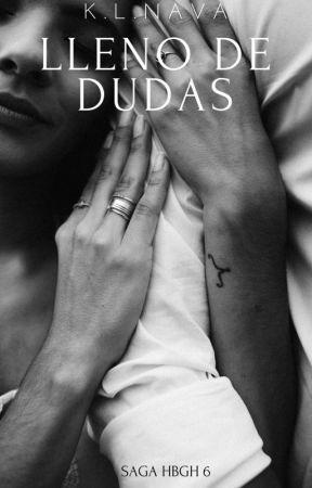 SAGA HBGH 6 Lleno de Dudas +18 by KLNAVA