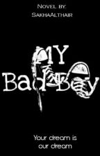 My Bad Boy-[REVISI] by SakhaAlthair