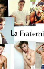 La Fraternidad by Iosune_1211