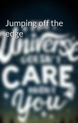 Jumping off the edge by 32waystoAutumn