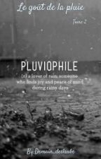 Le Goût de la pluie Tome 2 by Ysou88