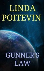 Gunner's Law by LindaPoitevin