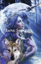 Luna Suprema by LunaSupremaTheMoon