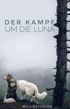 Der Kampf um die Luna by MillieStudios