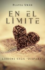 EN EL LIMITE© by FairyGirl_23