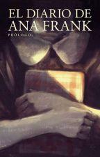 """""""El diario de Ana Frank"""" by LonelySoul3"""