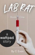 Lab Rat(18+) by LovedAThousandLives