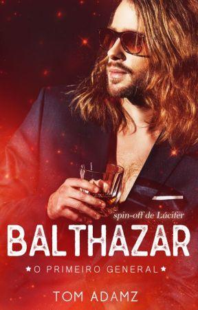 Balthazar, O Primeiro General. by TomAdamsz