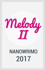 Melody, huit ans et un NanoWrimo by cestdoncvrai
