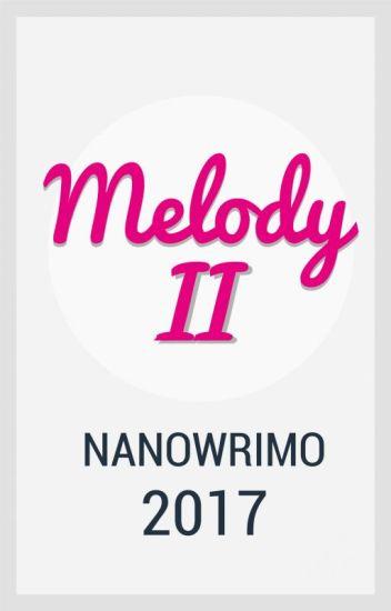 Melody, huit ans et un NanoWrimo