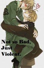 Not so Bad, Just Violent (boyxboy) by surrealx3