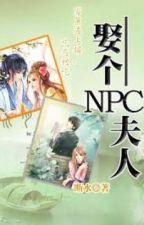 Cưới NPC phu nhân by HoangAnHaDu