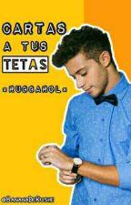 Cartas A Tus Tetas •Ruggarol• [TERMINADA] by BananaDeRushe