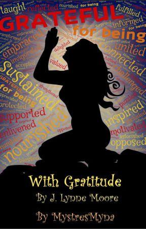 With Gratitude by MystresMyna
