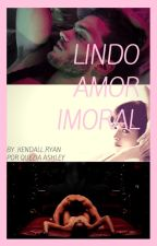 Lindo Amor Imoral by QueziaAshley