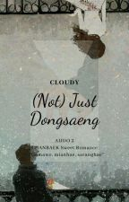 Am I Just Dongsaeng Oppa? [Chanbaek Sweet Romance?] by CloudyTeressa021