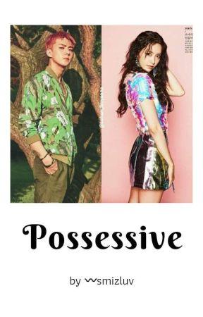 Possessive by YoonAddict0422