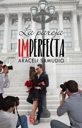 La pareja IMperfecta by LunnaDF
