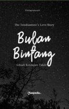 Bulan Bintang ✔ (Sudah Terbit) (Open PO) by thelapislazuli