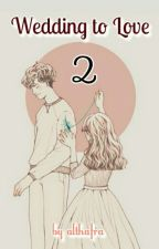 Wedding To Love 2 by tapekun