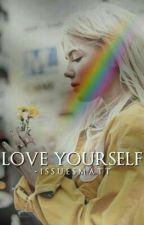 Love Yourself by besidestyle