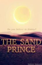 The Sand Prince by MyNameIsInigoMontoya