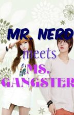 Mr. Nerd meets Ms. Gangster by MaAnjellynLayosa