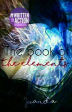 The book of the elements : (The Rise Of Demons)[Belum Di Revisi] by Guswillder