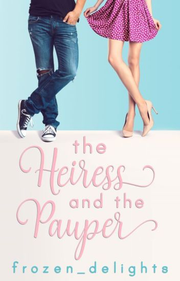 The Heiress and the Pauper