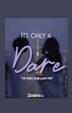 Its Only A Dare  by Panda_Zy