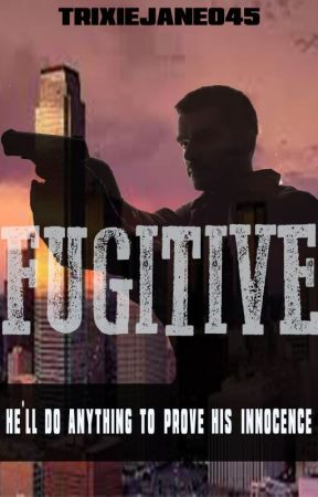 Fugitive by Trixiejane045