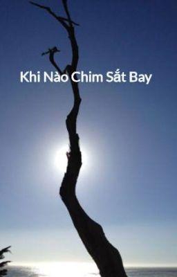 Đọc truyện Khi Nào Chim Sắt Bay - Ayya Khema