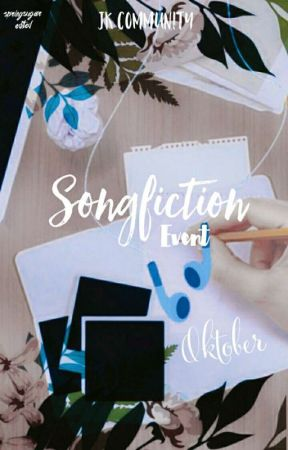 Songfiction October Event by jkcommunity