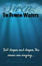 Siren: On Demon Waters by RoyalCatClaw